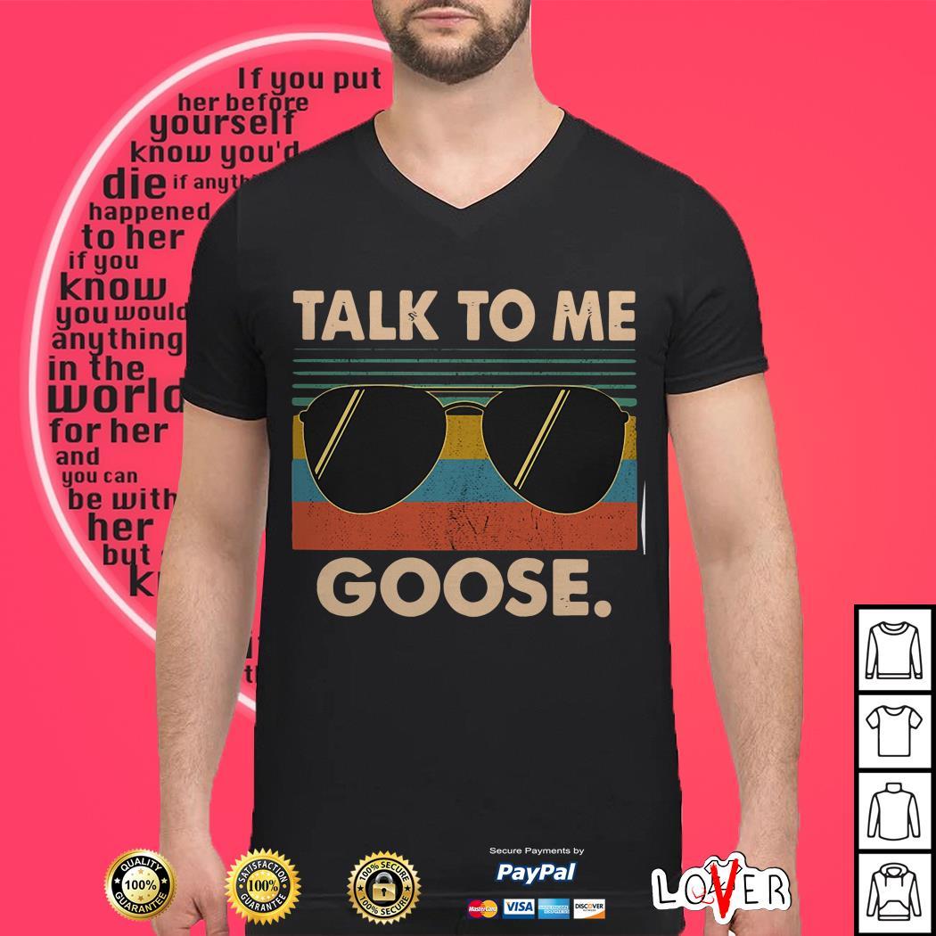 Talk To Me Goose vintage shirt