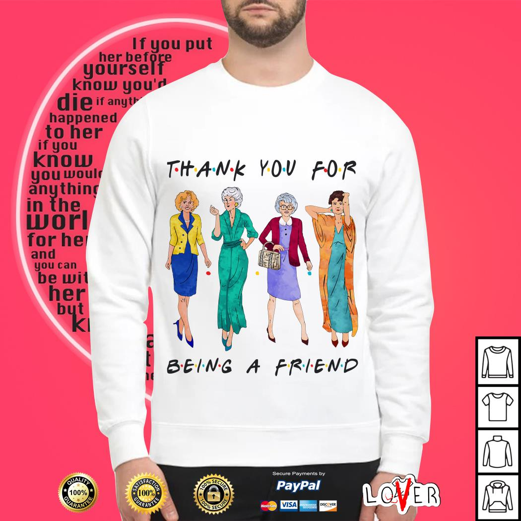 Thank you for being a friend Golden Girls SweaterThank you for being a friend Golden Girls Sweater