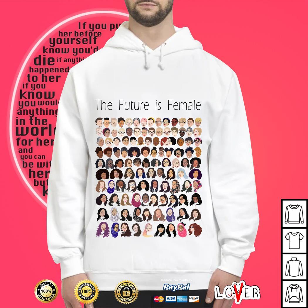 Tyler Is Feder the future is female Hoodie