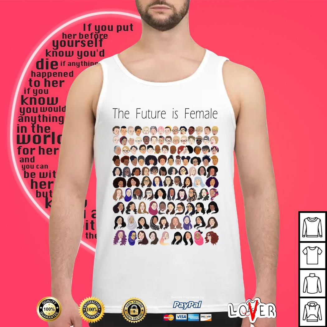 Tyler Is Feder the future is female Tank top