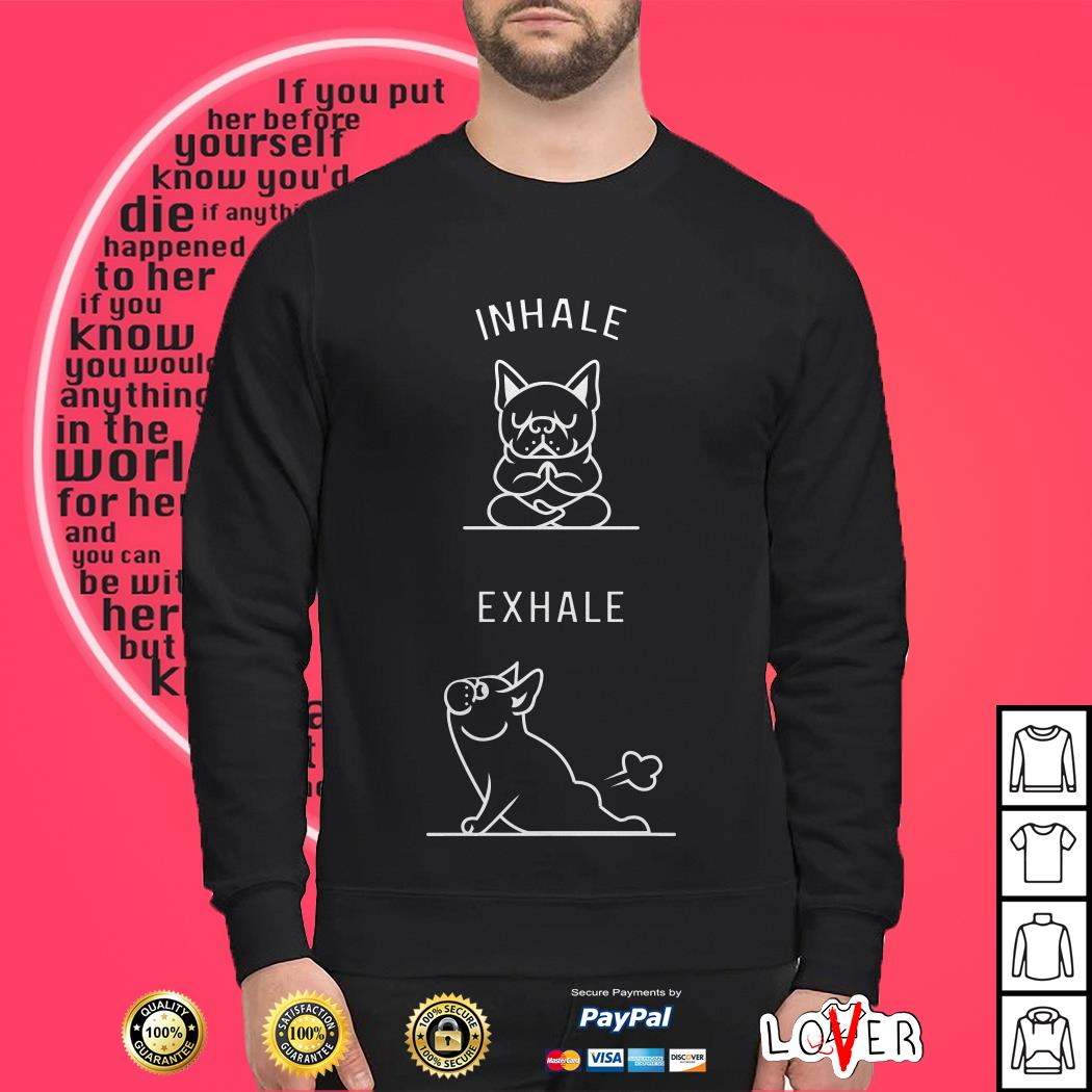 Yoga French Bulldog Inhale Exhale Standard Unisex Sweater