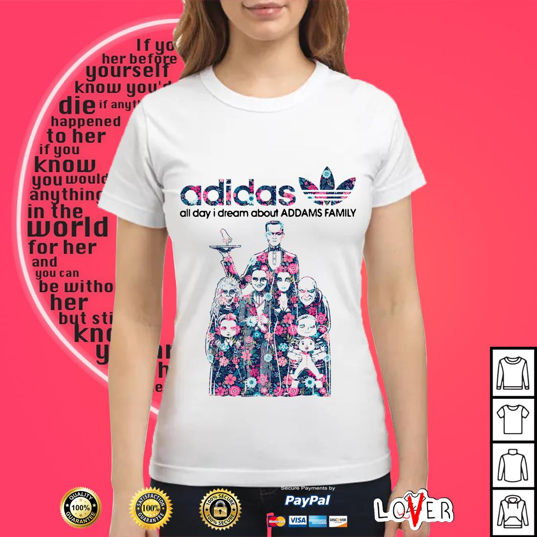 Adidas all day I dream about Addams Family Ladies tee
