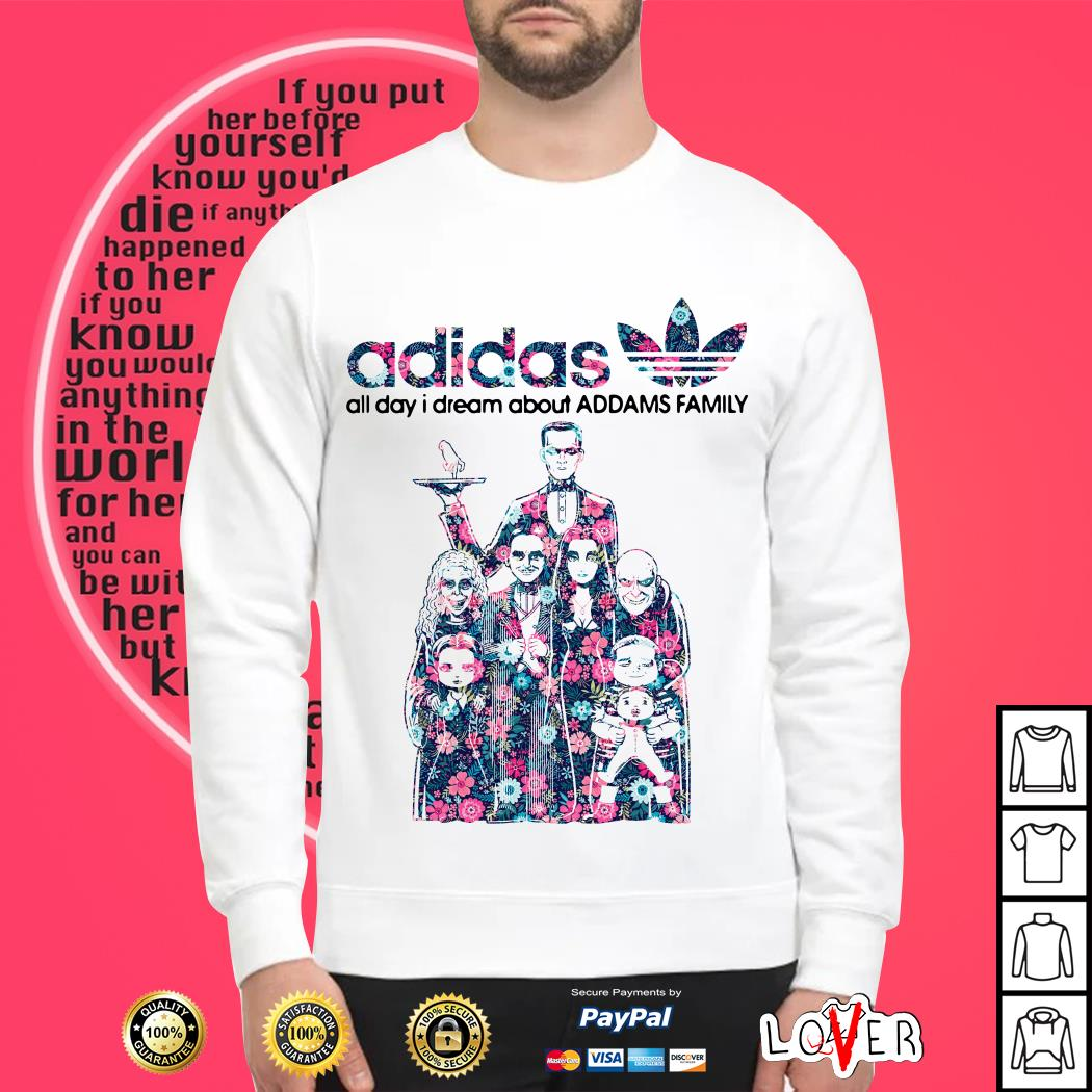Adidas all day I dream about Addams Family Sweater