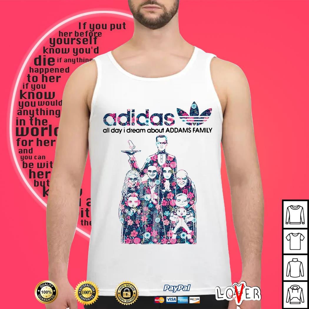 Adidas all day I dream about Addams Family Tank top