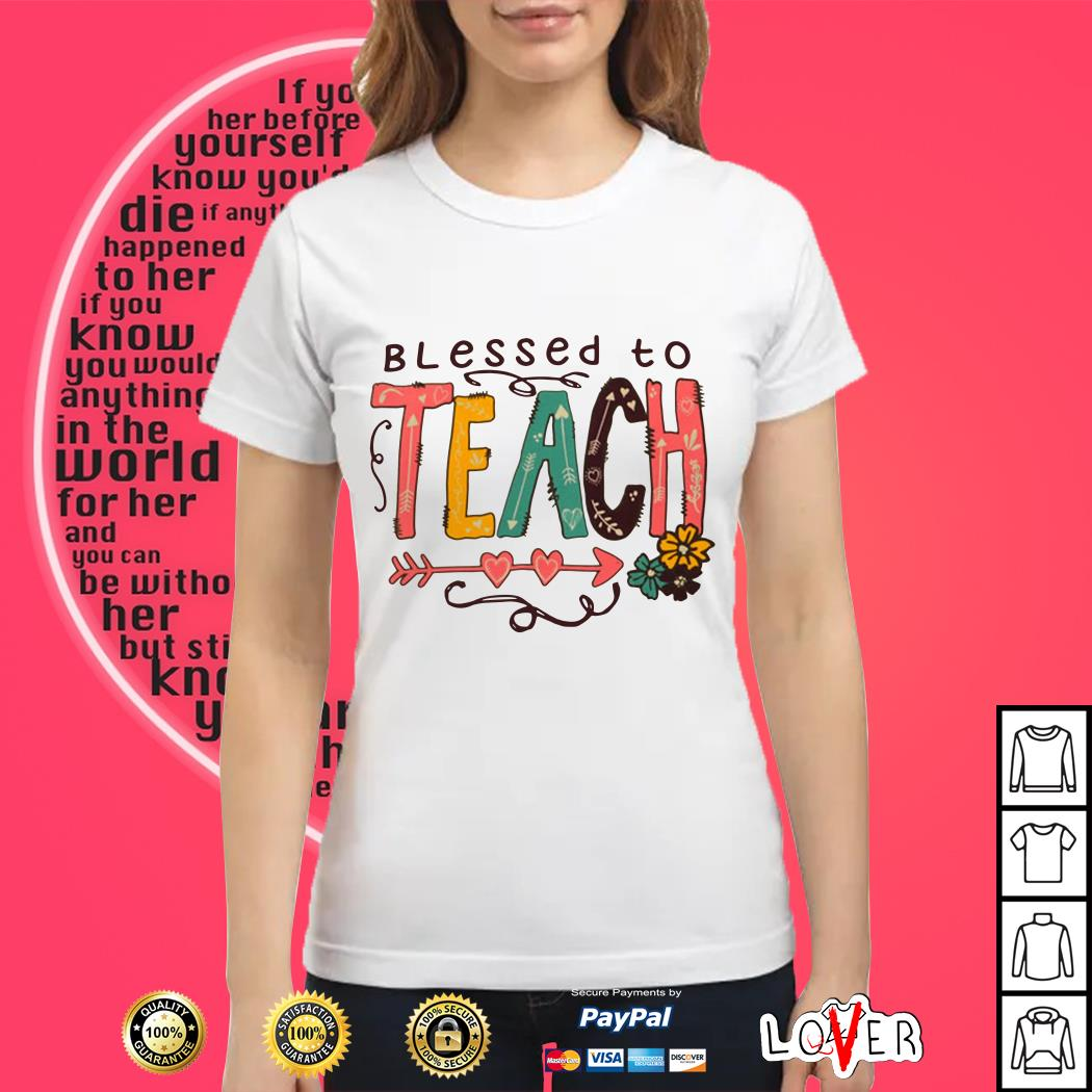Blessed To Teach Ladies tee