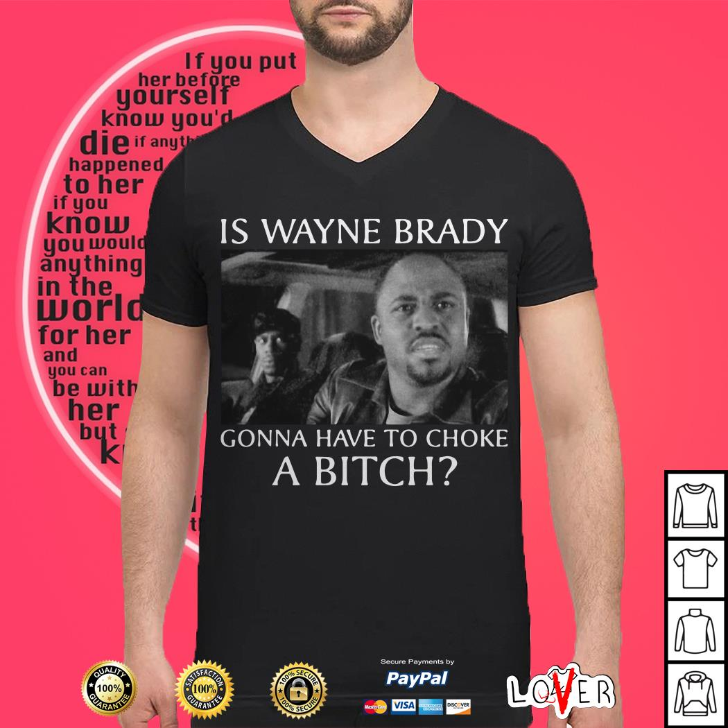 Chappelle Show Is Wayne Brady Gonna Have To Choke A Bitch ShirtChappelle Show Is Wayne Brady Gonna Have To Choke A Bitch Shirt