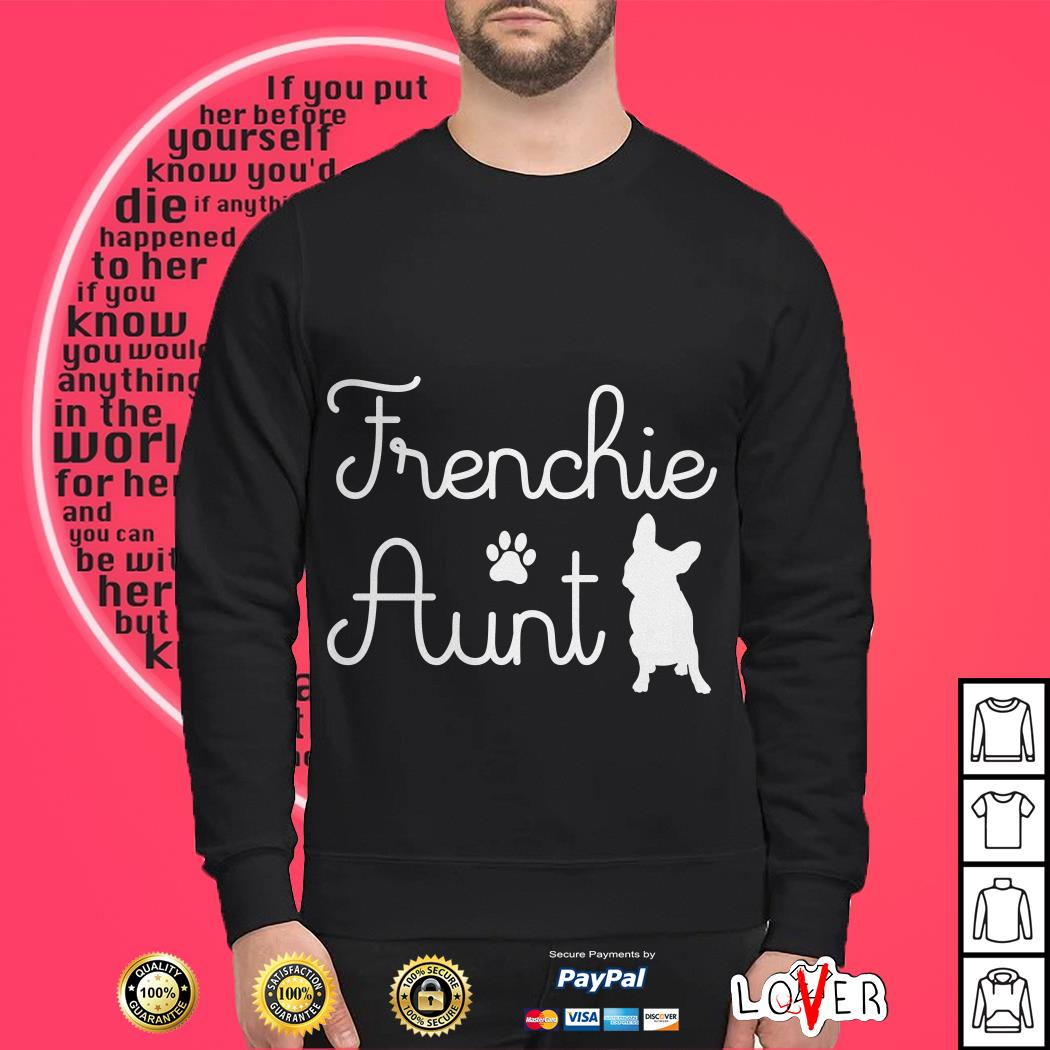 Dog Frenchie aunt Sweater