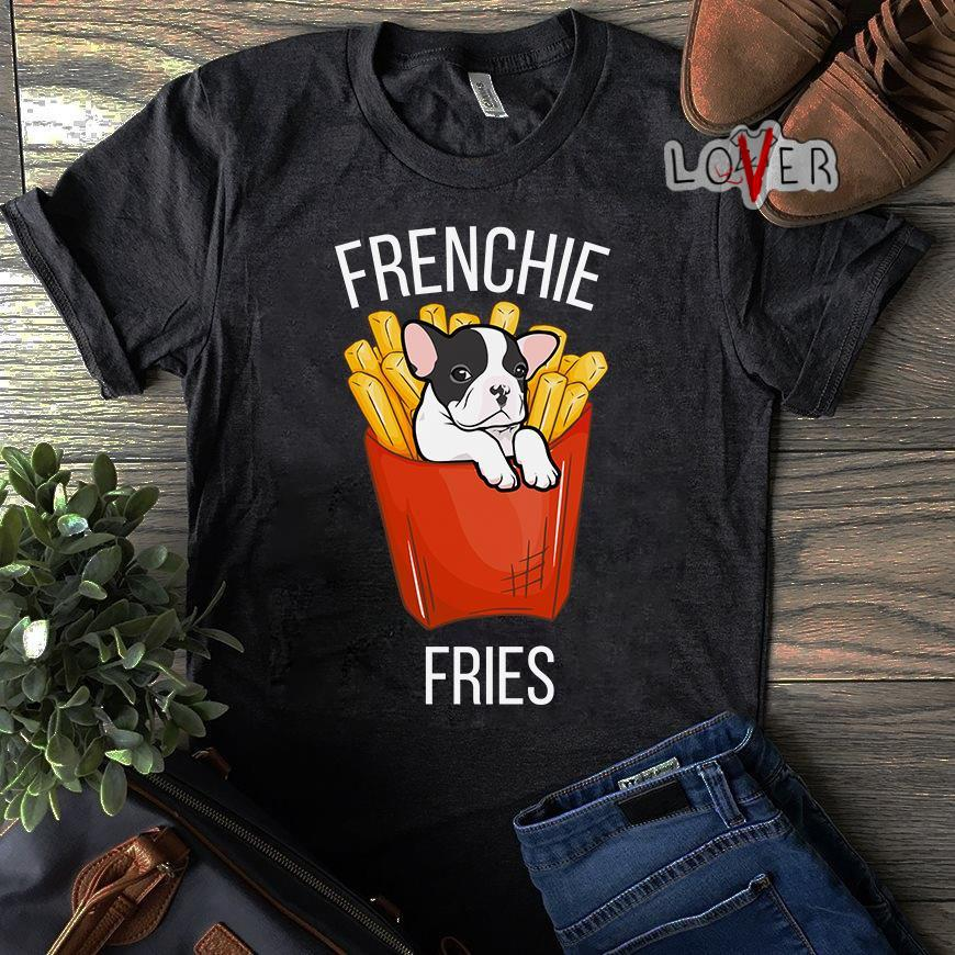 Frenchie Fries Funny French Bulldog lover gift shirt