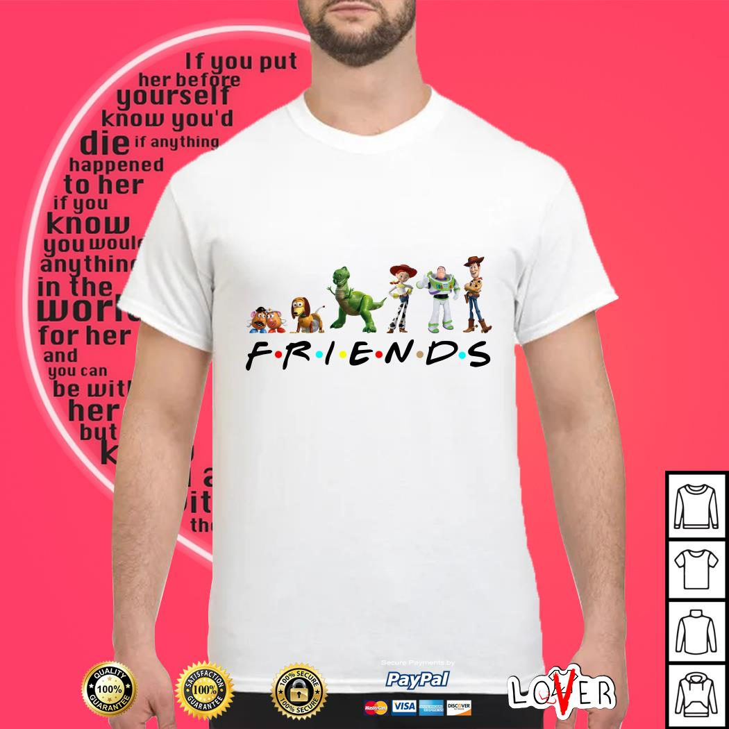 Friends and Toy Story shirt