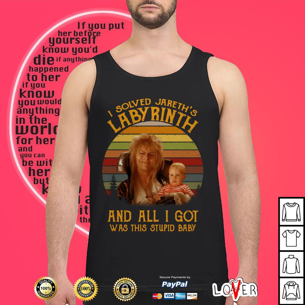I solved Jareth's Labyrinth and all I got was this stupid baby Tank top