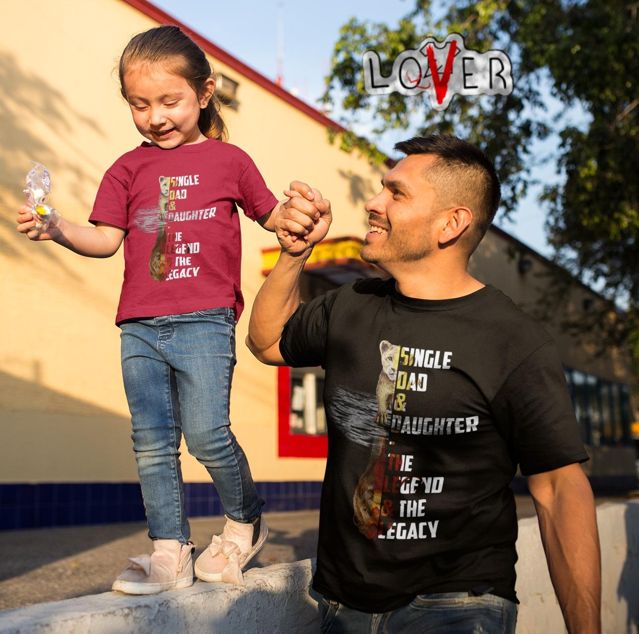 Lion KIng Simba water Single dad and daughter the legend and the legacy shirt