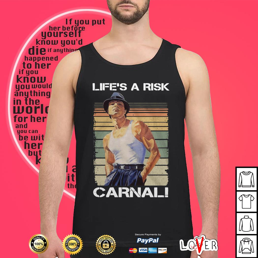 Official Life's a Risk Carnal vintage Tank top
