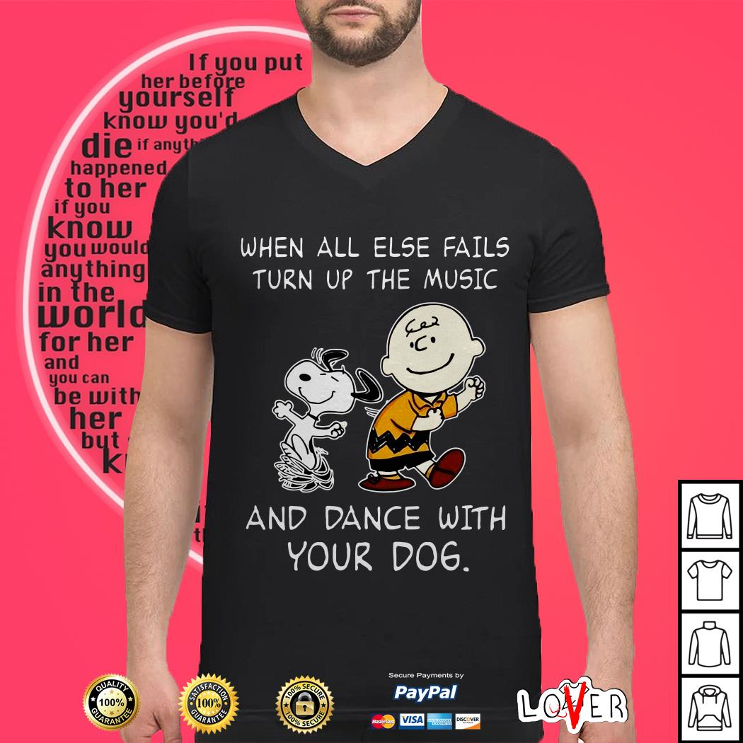 Official Snoopy and Charlie Brown When all else fails turn up the music and dance with your dog shirt