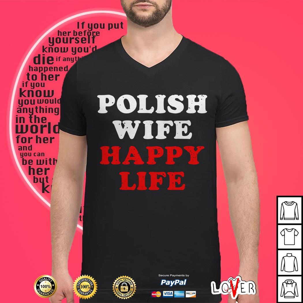 Polish wife happy life shirt