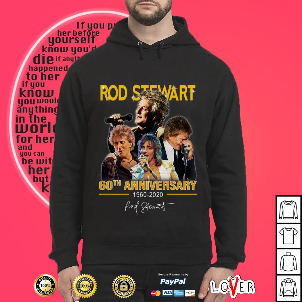Rod Stewart 60th anniversary 1960-2020 signature Hoodie