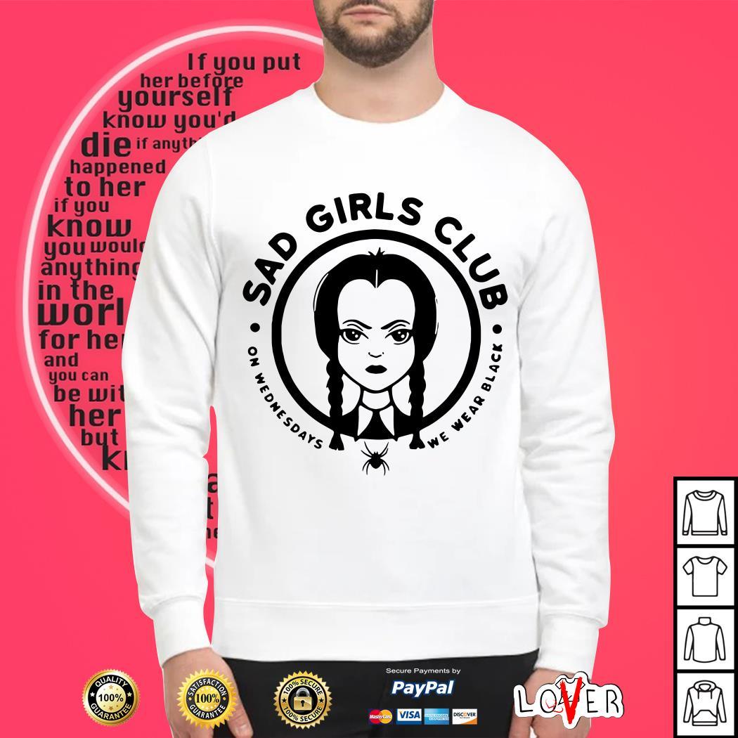 Sad girls club on Wednesdays we wear black Sweater