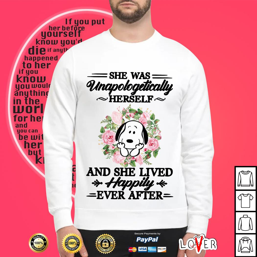Snoopy and flower she was unapologetically herself and she lived Sweater