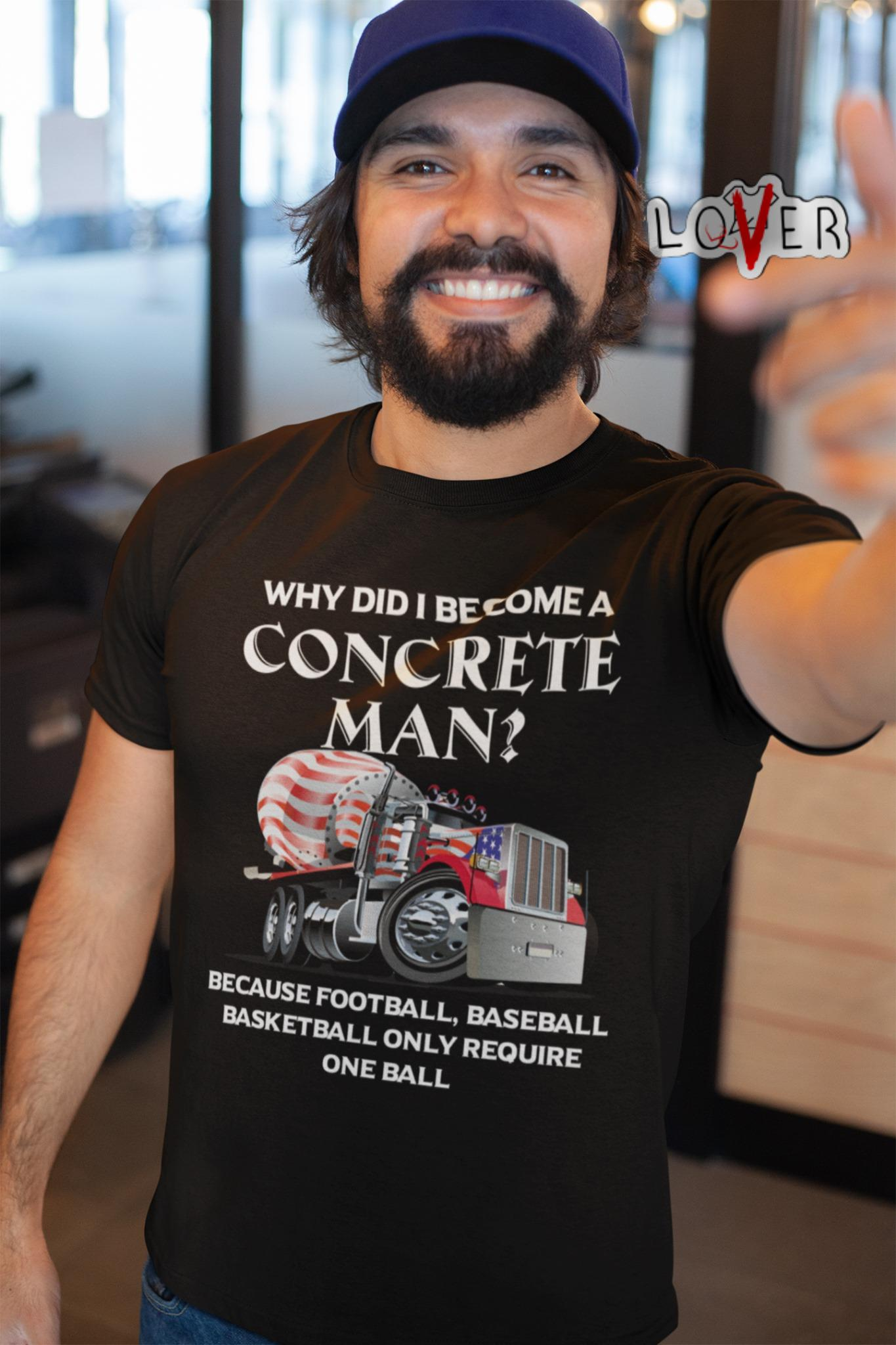 Why did I become a concrete man because football baseball shirt