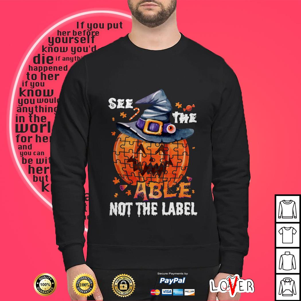 Halloween Autism awareness pumpkin See the able not the label shirt