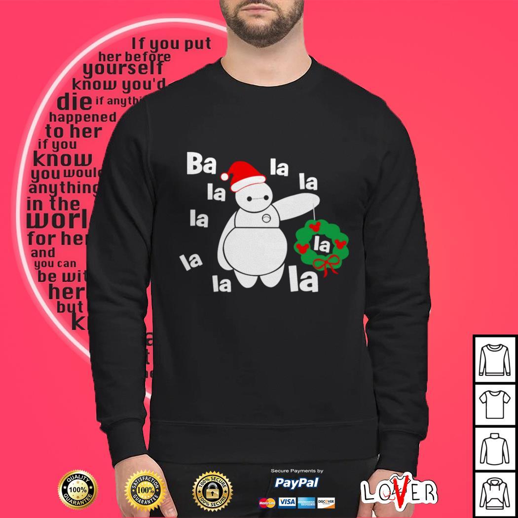 Big Hero 6 Baymax ba la la la la la la la la Christmas shirt