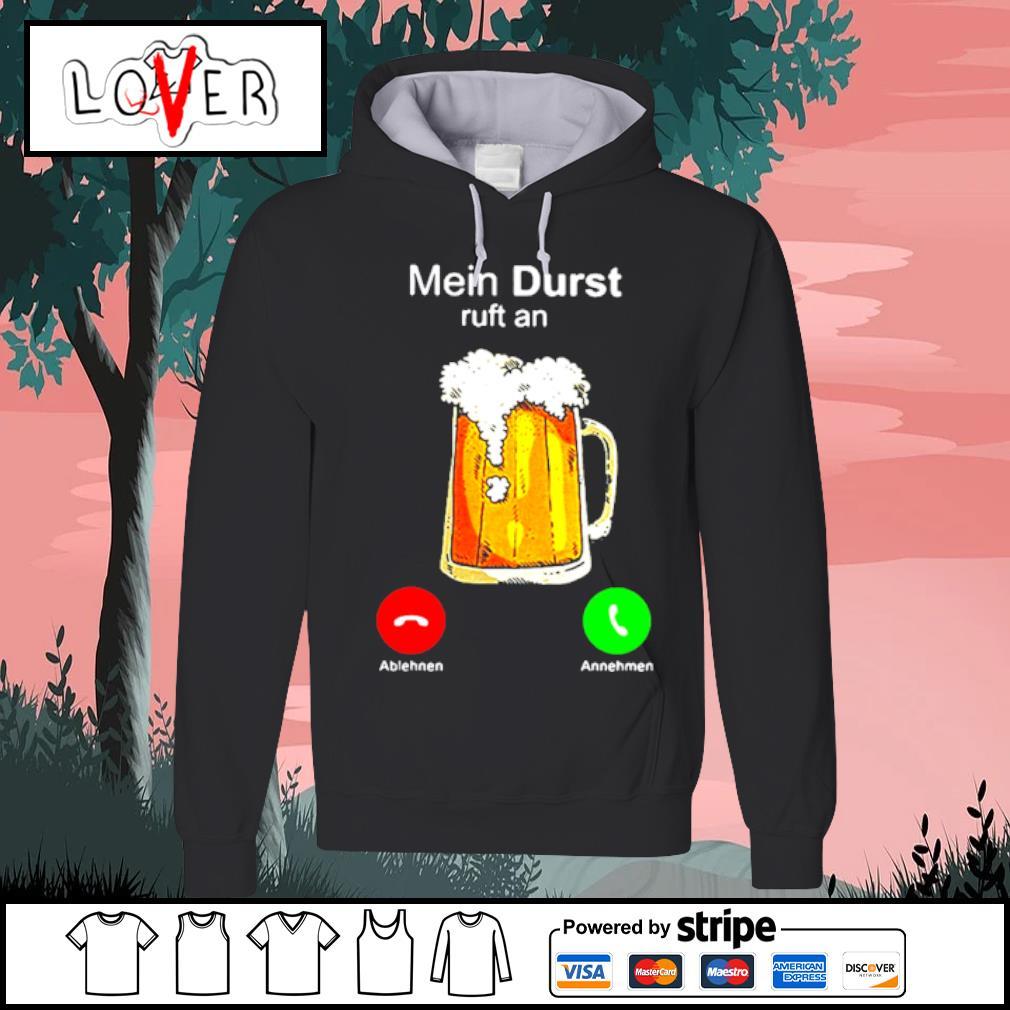 Mein Bier ruft an.. T-shirt lustiges Bier T-shirt Sweatshirt