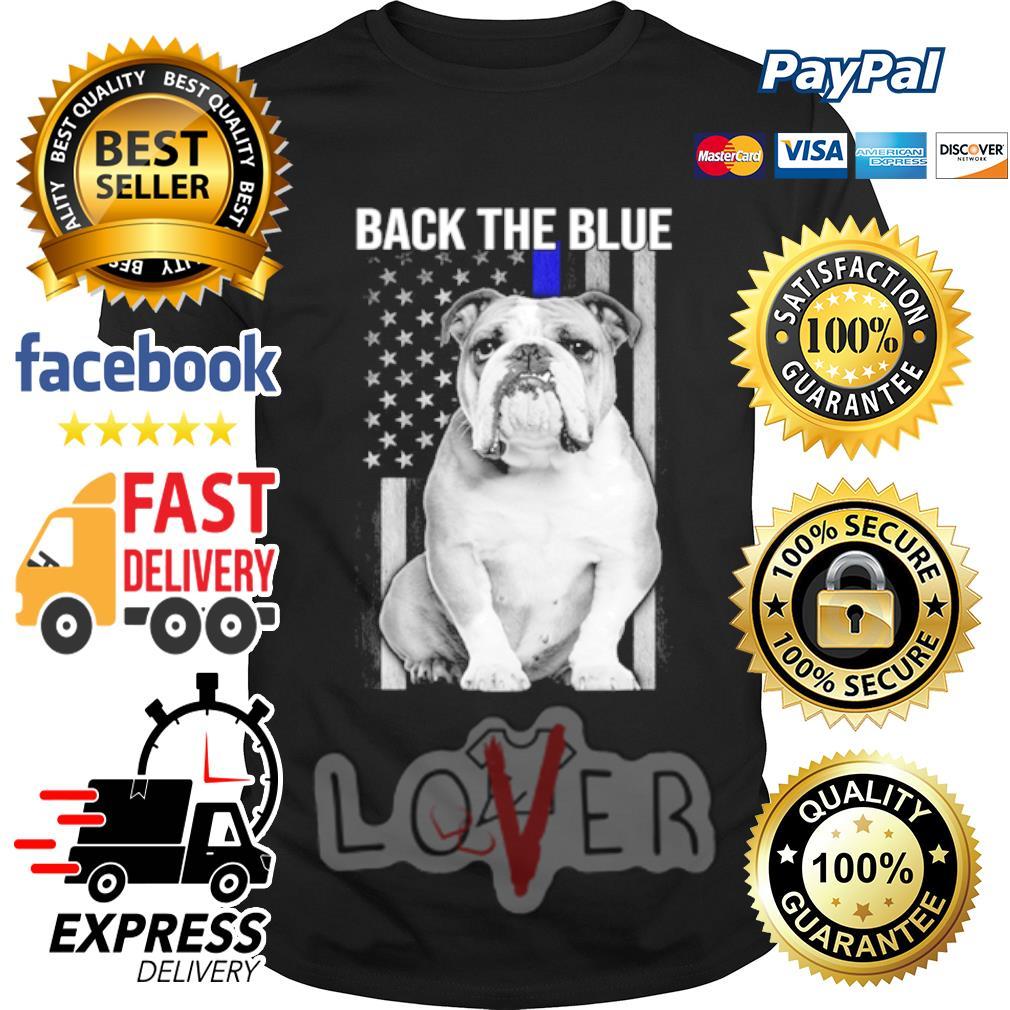 Bulldog American flag back the blue shirt