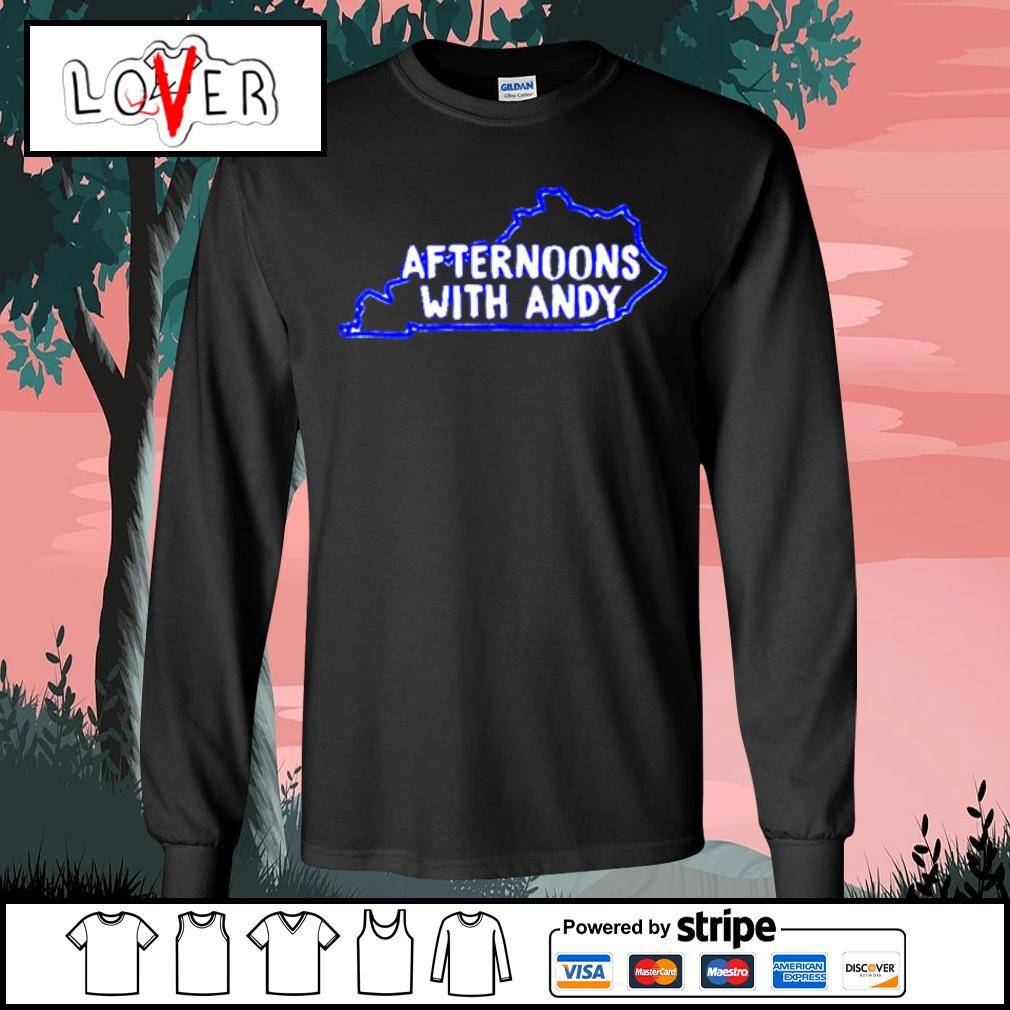 Kentucky afternoons with andy s Long Sleeve Tee