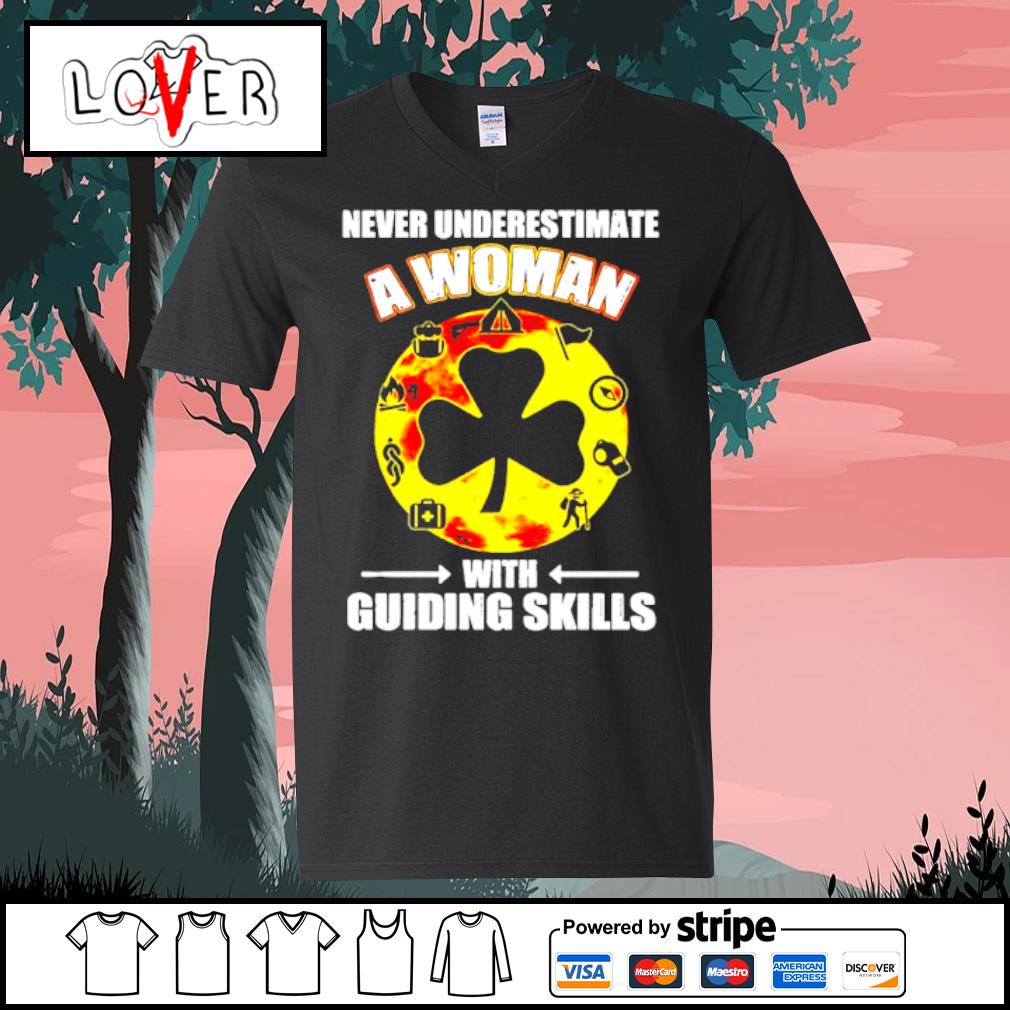 Official Never Underestimate A Woman With Guiding Skills Shirt V-neck t-shirt