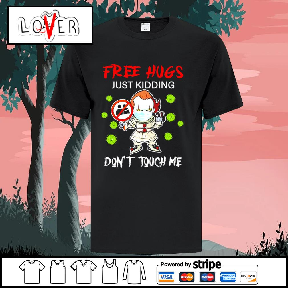 Pennywise IT 2 free hugs just kidding don't touch me Corona virus shirt