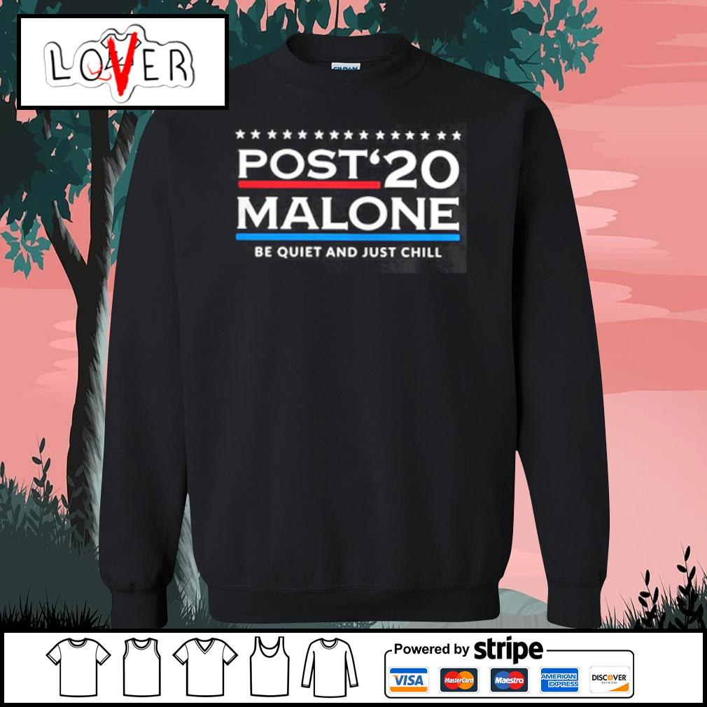 Post 20 Malone Be Quiet And Just Chill s Sweater