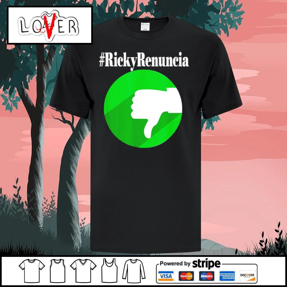 #rickyrenuncia Hashtag Ricky Renuncia Puerto Rico Politics shirt