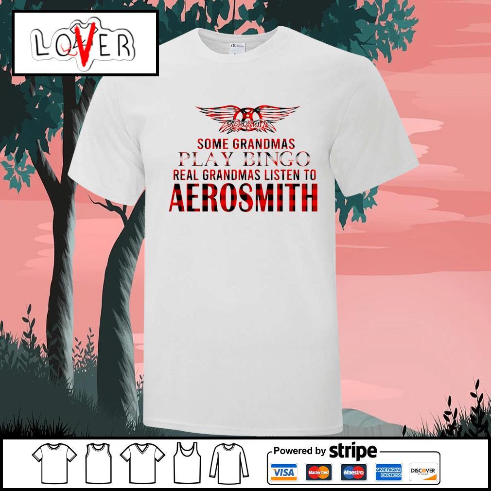 Some grandmas play bingo real grandmas listen to Aerosmith shirt