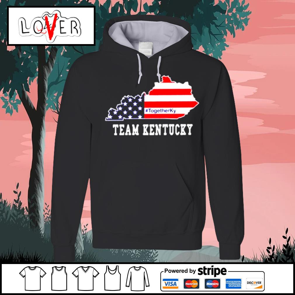 #TogetherKy Team Kentucky Shirt Hoodie