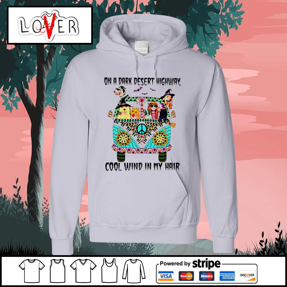 Hippie Girl and Dogs on a dark desert highway cool wind in my hair Halloween s Hoodie