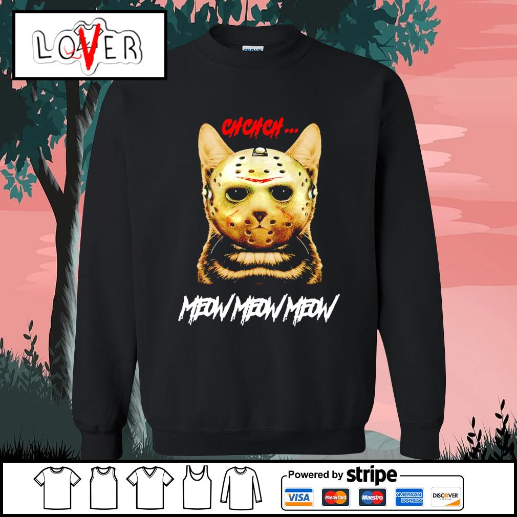 Jason Voorhees ch ch ch meow meow meow Cat Halloween s Sweater