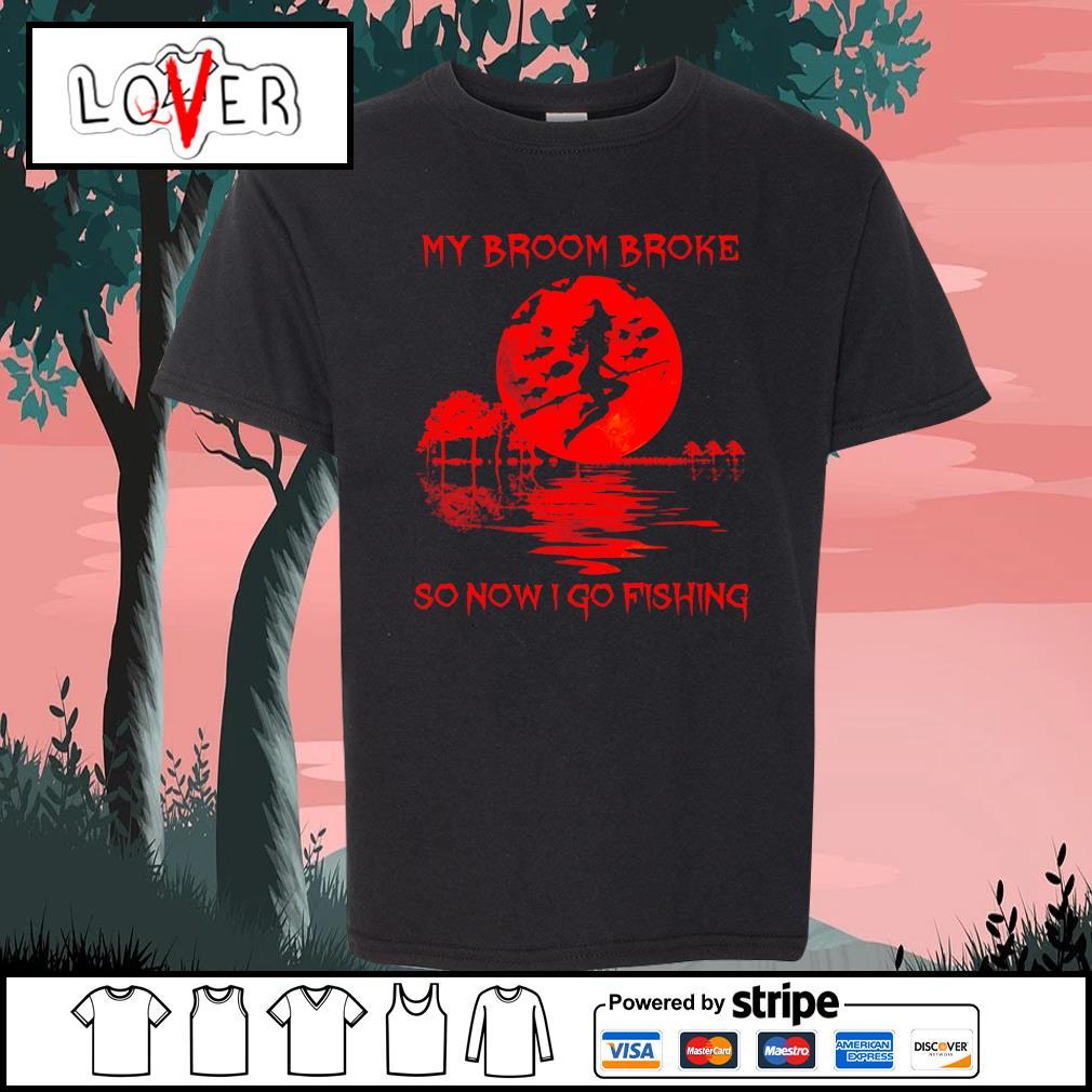 Witch my broom broke so now I go fishing Halloween s Kid-T-shirt