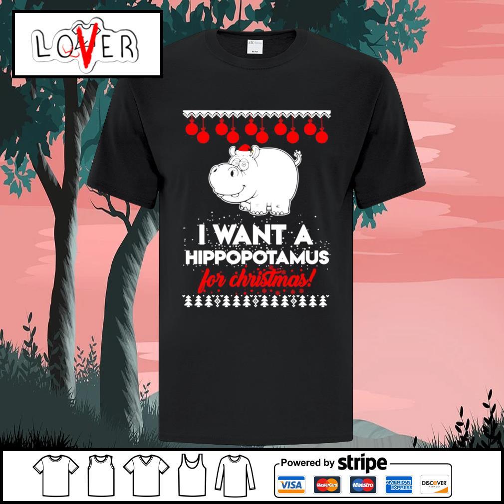 I want a Hippopotamus for Christmas shirt, Sweater