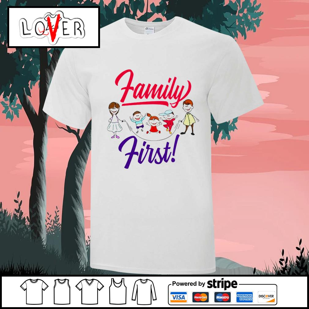 Children family first shirt