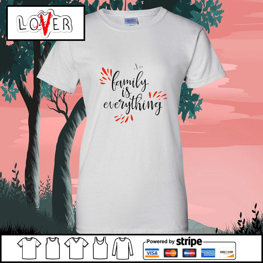 Family is everything s Ladies-Tee