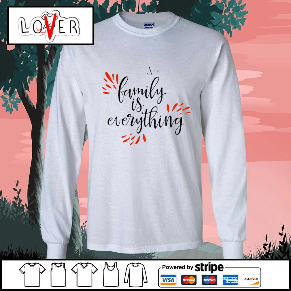 Family is everything s Long-Sleeves-Tee