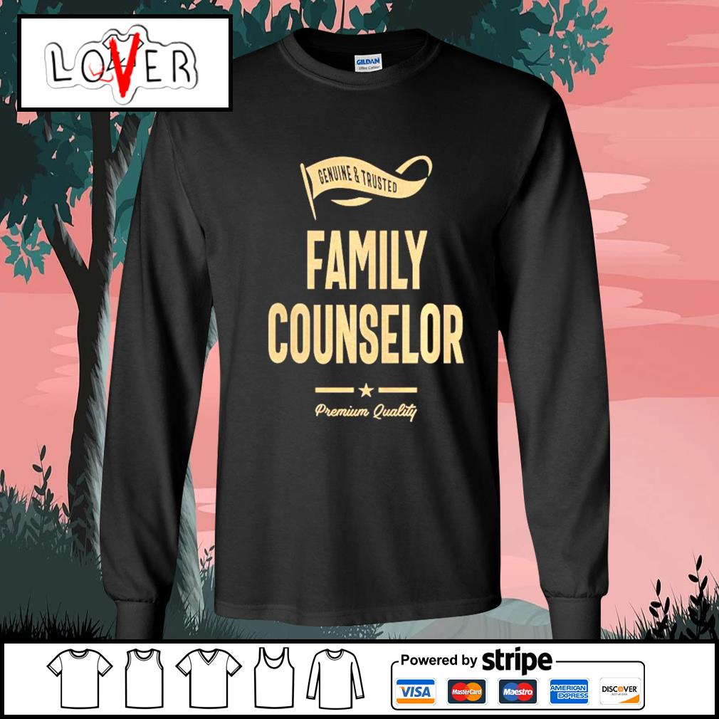 Genuine and trusted family counselor shirt premium quality s Long-Sleeves-Tee