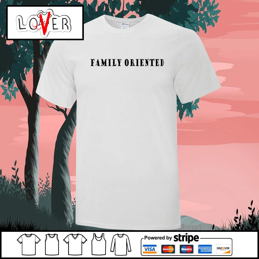 Official family oriented shirt