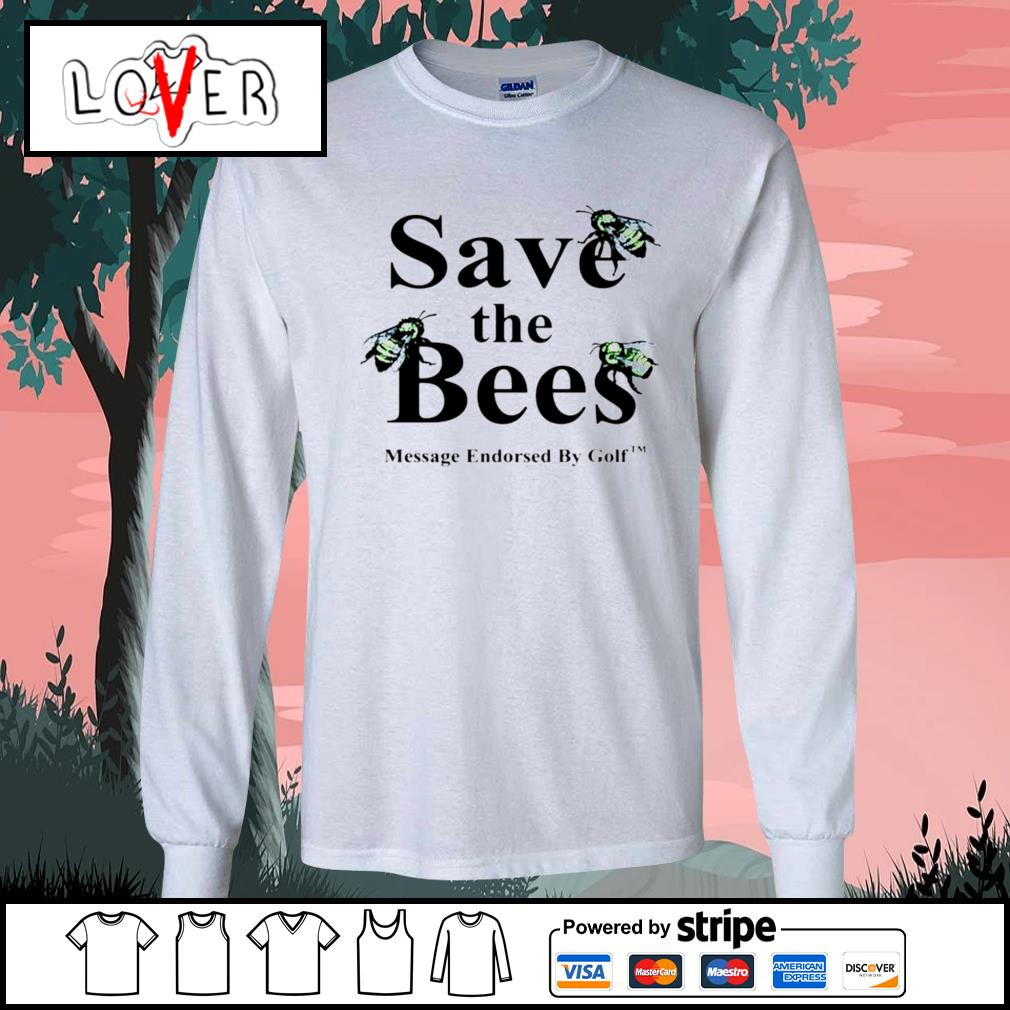 Save the Bees message endorsed by golf s Long-Sleeves-Tee