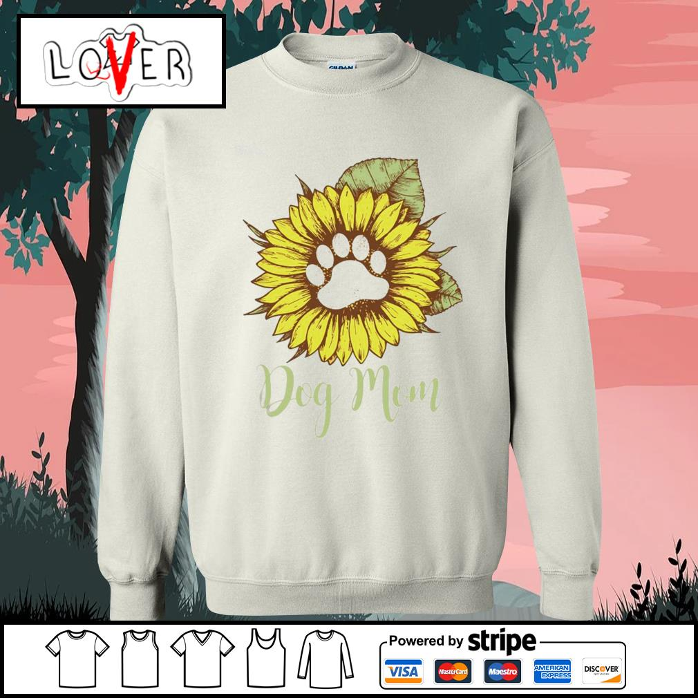 Sunflower paw dog mom s Sweater