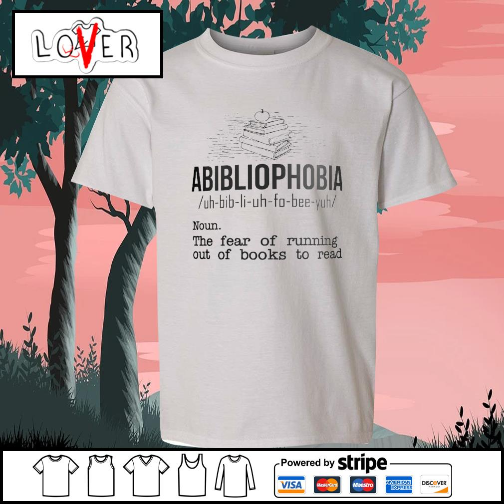 Abibliophobia the fear of running out of books to read s Kid-T-shirt