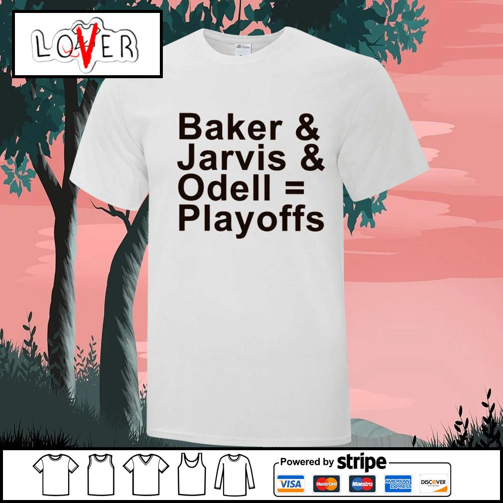 Baker and Jarvis and Odell Playoffs shirt