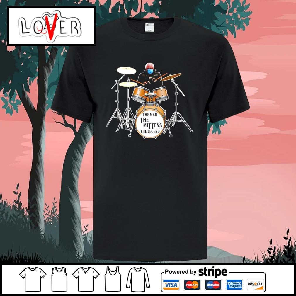 Bernie Sanders play drum the man the mittens the legend shirt