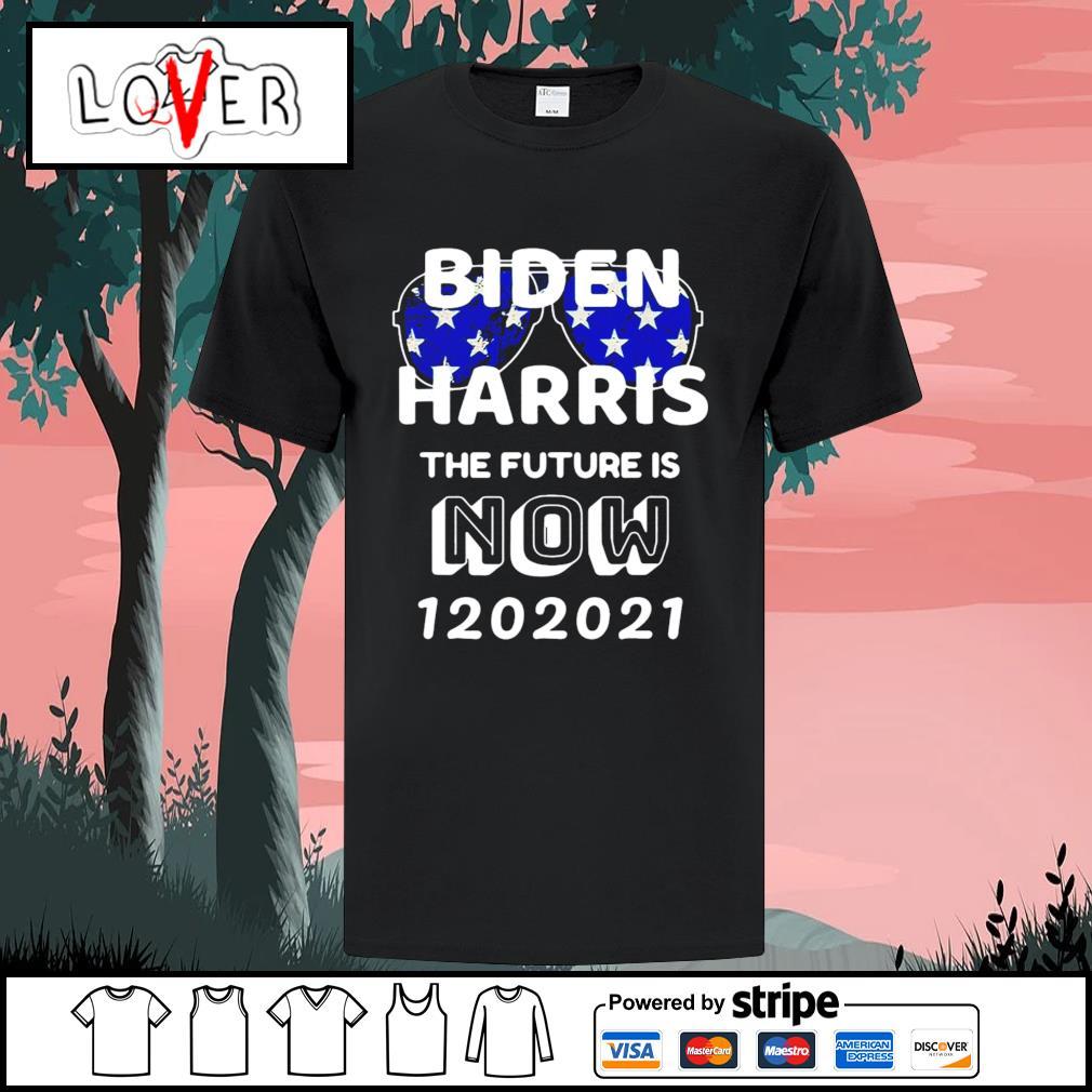 Biden Harris the future is now 1 20 2021 shirt