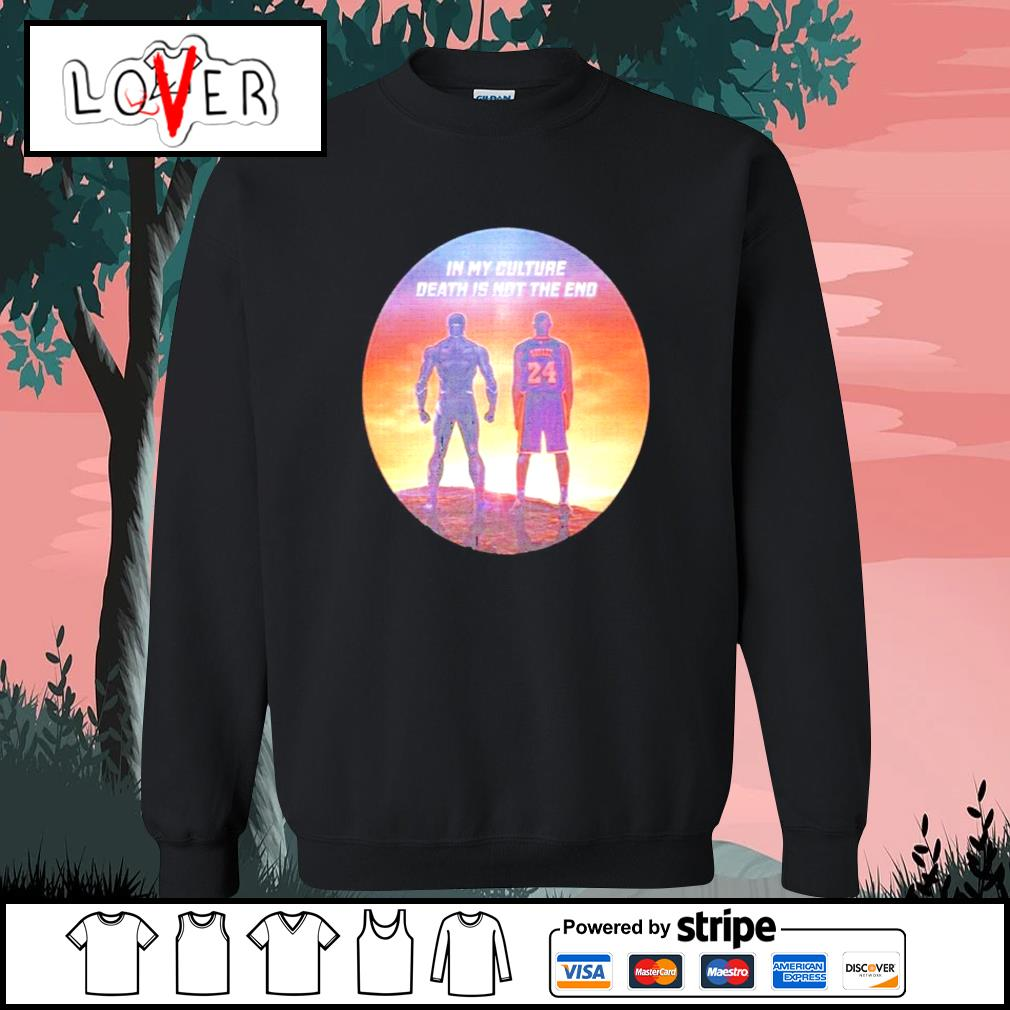 Black Panther and Bryant Kobe in My Culture Death is not the end s Sweater