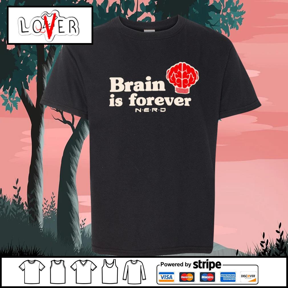 Brain is forever nerd s Kid-T-shirt